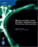 Simulation and Event Modeling for Game Developers 2005 9781592008483 Front Cover