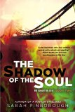 Shadow of the Soul The Forgotten Gods: Book Two 2013 9780425258484 Front Cover