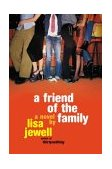 Friend of the Family 2004 9780452285484 Front Cover