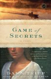 Game of Secrets 2012 9780812971484 Front Cover