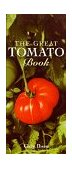 Great Tomato Book 1999 9781580080484 Front Cover