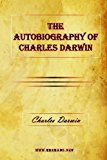 Autobiography of Charles Darwin 2009 9781615340484 Front Cover