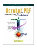 Acrobat PDF and Workflow in Detail 2000 9780130889485 Front Cover
