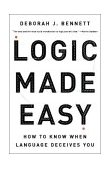 Logic Made Easy How to Know When Language Deceives You 2004 9780393057485 Front Cover