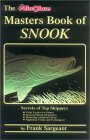 Masters Book of Snook Secrets of Top Skippers 1997 9780936513485 Front Cover