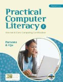 Practical Computer Literacy Internet and Core Computing Certification 2nd 2009 9781439037485 Front Cover