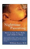 Nighttime Parenting How to Get Your Baby and Child to Sleep 1999 9780452281486 Front Cover