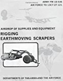 Airdrop of Supplies and Equipment: Rigging Earthmoving Scrapers (FM 10-530 / To 13C7-27-121) 2012 9781481002486 Front Cover