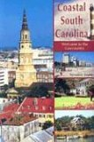 Coastal South Carolina Welcome to the Lowcountry 2006 9781561643486 Front Cover