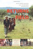 Returns to the Field Multitemporal Research and Contemporary Anthropology 2011 9780253223487 Front Cover