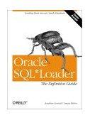 Oracle SQL*Loader 2001 9781565929487 Front Cover
