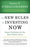New Rules for Investing Now Smart Portfolios for the Next Fifteen Years 2007 9781591841487 Front Cover