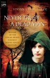 Never Trust a Dead Man 2008 9780152064488 Front Cover