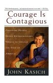 Courage Is Contagious Ordinary People Doing Extraordinary Things to Change the Face of America 1st 1999 9780385491488 Front Cover