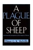Plague of Sheep Environmental Consequences of the Conquest of Mexico 1997 9780521574488 Front Cover