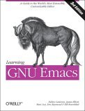 Learning GNU Emacs 3rd 2004 9780596006488 Front Cover