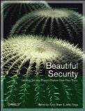 Beautiful Security Leading Security Experts Explain How They Think 1st 2009 9780596527488 Front Cover