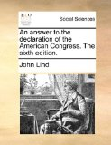 Answer to the Declaration of the American Congress The 2010 9781170854488 Front Cover