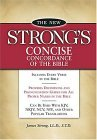 New Strong's Concise Concordance of the Bible 2005 9781418501488 Front Cover