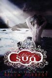 Blaze of Sun 2013 9781493582488 Front Cover