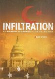 Infiltration How Muslim Spies and Subversives Have Penetrated Washington 2008 9781595552488 Front Cover
