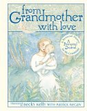 From Grandmother with Love 2005 9780740750489 Front Cover