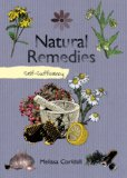 Natural Remedies Self-Sufficiency 2011 9781616083489 Front Cover