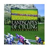 Landscapes of Cycling 2004 9781931382489 Front Cover