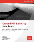 Oracle Business Process Management Suite 11g Handbook 1st 2011 9780071754491 Front Cover