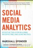 Social Media Analytics: Effective Tools for Building, Interpreting, and Using Metrics 1st 2014 9780071824491 Front Cover