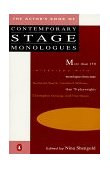 Actor's Book of Contemporary Stage Monologues More Than 150 Monologues from More Than 70 Playwrights 1st 1987 9780140096491 Front Cover