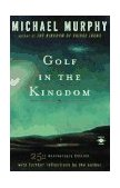 Golf in the Kingdom 1st 1997 Revised  9780140195491 Front Cover