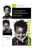 Casebook in Child Behavior Disorders 2nd 2002 9780534512491 Front Cover