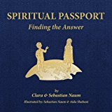 Spiritual Passport Finding the Answer 2013 9781480003491 Front Cover