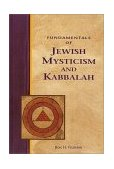 Fundamentals of Jewish Mysticism and Kabbalah 1999 9781580910491 Front Cover