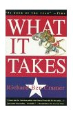 What It Takes The Way to the White House 1993 9780679746492 Front Cover