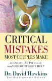 9 Critical Mistakes Most Couples Make 2005 9780736913492 Front Cover