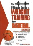 Ultimate Guide to Weight Training for Basketball 4th 2006 9781932549492 Front Cover