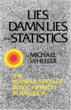 Lies, Damn Lies and Statistics 1976 9780393331493 Front Cover