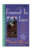 Framed in Lace 1st 1999 9780425171493 Front Cover