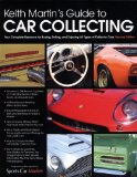 Keith Martin's Guide to Car Collecting 2009 9780760337493 Front Cover
