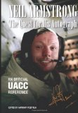 Neil Armstrong: the Quest for His Autograph 2011 9781456378493 Front Cover