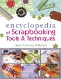 Encyclopedia of Scrapbooking Tools and Techniques 2009 9781600595493 Front Cover