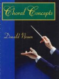 Choral Concepts A Text for Conductors