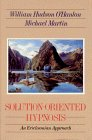 Solution-Oriented Hypnosis An Ericksonian Approach 1992 9780393701494 Front Cover