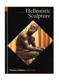 Hellenistic Sculpture 1st 1991 9780500202494 Front Cover