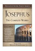 Josephus - The Complete Works 2003 9780785250494 Front Cover