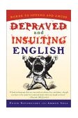 Depraved and Insulting English 2002 9780156011495 Front Cover