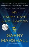 My Happy Days in Hollywood A Memoir 2012 9780739378496 Front Cover