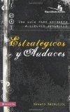 Estrat�gicos y Audaces 2010 9780829755497 Front Cover